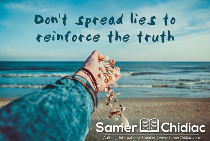 Don't Spread Lies to Reinforce the Truth